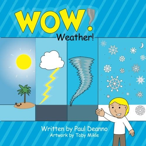 """""""WOW! Weather!"""""""